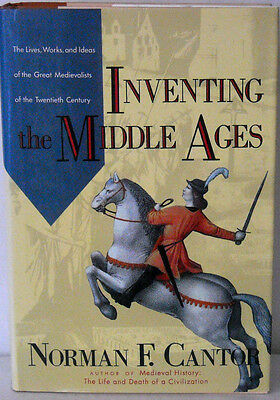 """BRAND NEW* """"Inventing the Middle Ages~Great Medievalists~CANTOR"""" 1991 HCw/DJ"""