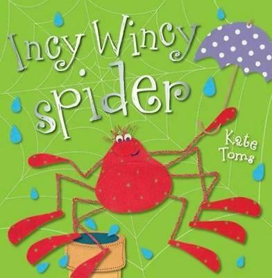 NEW Incy Wincy Spider By Kate Toms Paperback Free Shipping