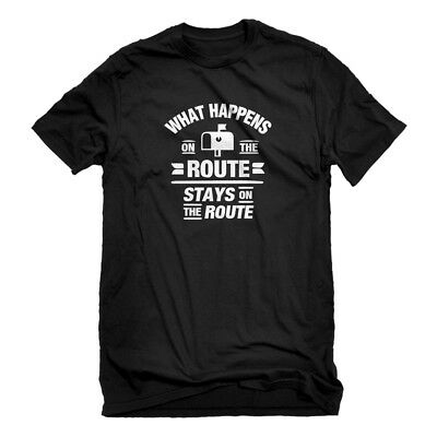 Mens What Happens on the Route Stays on the Route Short Sleeve T-shirt #3132