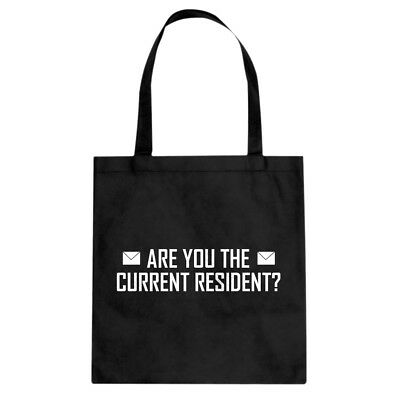 Are you the Current Resident? Cotton Canvas Tote Bag #3134