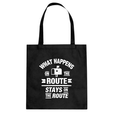 Tote What Happens on the Route Stays on the Route Canvas Shopping Bag #3132