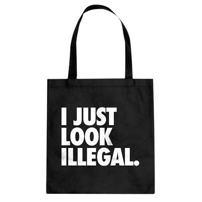 Just Look Illegal Cotton Canvas Tote Bag #3051