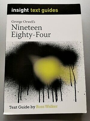 Nineteen Eighty-Four: Insight Text Guide by Ross Walker (Paperback)CG8