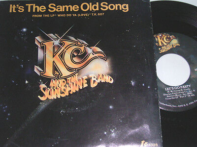 "7"" - KC & The Sunshine Band It´s the same Old Song & Let´s go Party - US # 5711"