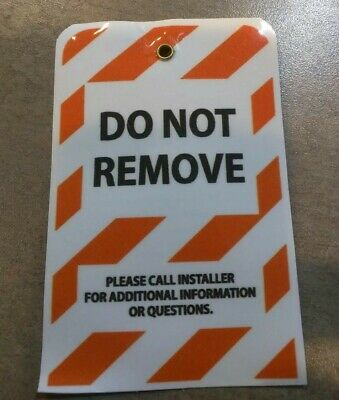Lock Out Tag, Barricade Identification Tag, Do Not Remove Tags