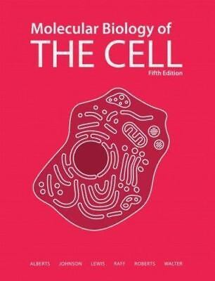 Molecular Biology of the Cell by Hunt, Martin Raff, Keith Roberts, Alexander...