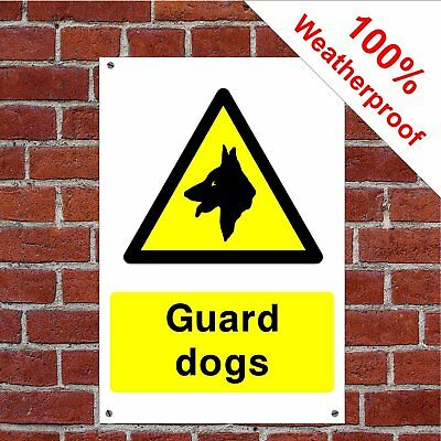 Guard dogs Health and safety signs COUN0001 extremely durable and weatherproof