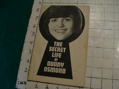 THE SECRET LIFE of DONNY OSMOND some underlining at beginiing, creased, no year