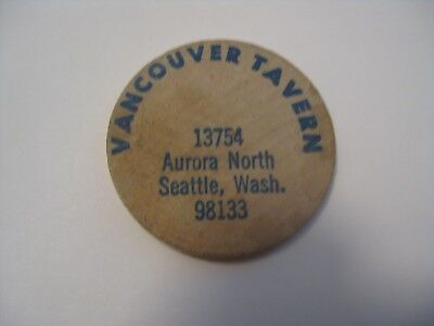 Vintage Vancouver Tavern Seattle Washington Advertising Wooden Nickel / Token