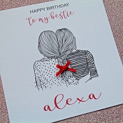 Personalised Handmade Birthday Card Bestie Best Friend Girl Any Age