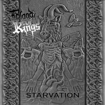 BLOOD OF KINGS - Starvation HEAVY / SPEED / THRASH