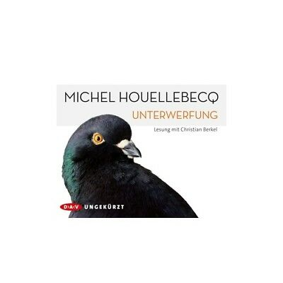 Unterwerfung, 6 Audio-CDs 6 Audio-CD(s) Houellebecq,Michel