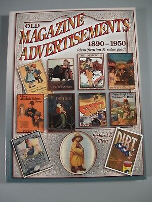 Old Magazine Advertisements Identification & Value Guide Richard Clear