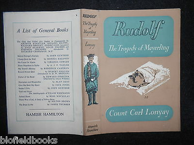 ORIGINAL DUSTJACKET (ONLY) for Rudolf; The Tragedy of Mayerling by Carl Lonyay