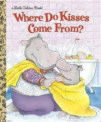 NEW Where Do Kisses Come from? By Maria Fleming Hardcover Free Shipping