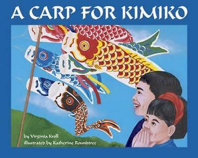 NEW Carp for Kimiko By Virginia Kroll Paperback Free Shipping
