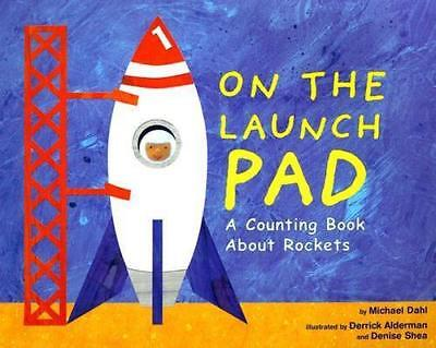 NEW On the Launch Pad By Michael Dahl Paperback Free Shipping