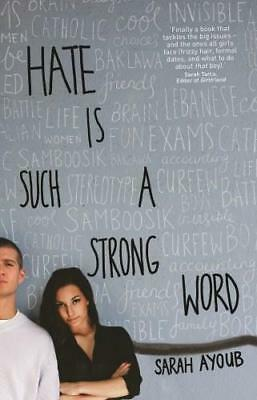 NEW Hate is Such a Strong Word... By Sarah Ayoub Paperback Free Shipping