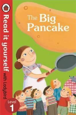 NEW The Big Pancake: Read it Yourself with Ladybird By Ladybird Paperback