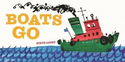 NEW Boats Go By Steve Light Board Book Free Shipping