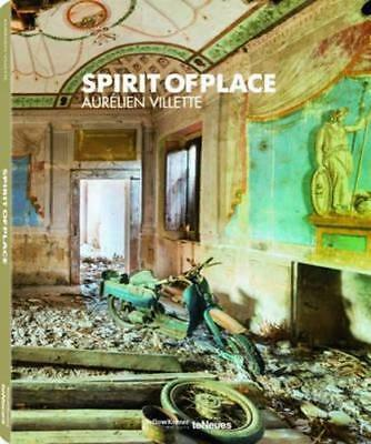 NEW Spirit of Place By Aurelien Villette Hardcover Free Shipping