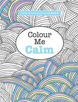 NEW Colour Me Calm By Elizabeth James Paperback Free Shipping