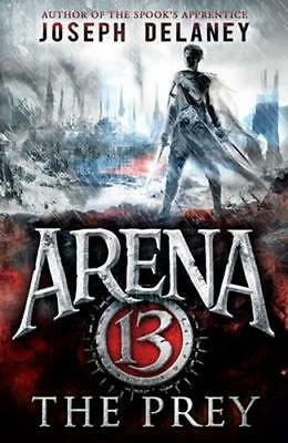 NEW Arena 13 : The Prey By Joseph Delaney Paperback Free Shipping