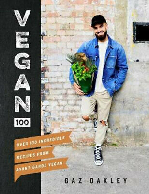 NEW Vegan 100 By Gaz Oakley Hardcover Free Shipping