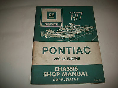 1977 Pontiac 250 L6 Engine Chassis Shop Manual Supplement Cmystore4More