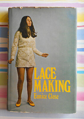 Vintage - Lace Making Book - By Eunice Close - 1970 HC/DJ - 112 Pages in GC