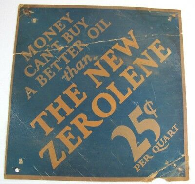 Rare Old The New Zerolene 25 Cents Quart Oil Cardboard Sign As Is Diamond Shape