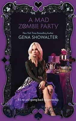 NEW A Mad Zombie Party By Gena Showalter Paperback Free Shipping