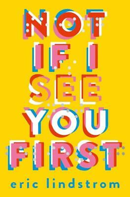 NEW Not If I See You First By Eric Lindstrom Paperback Free Shipping