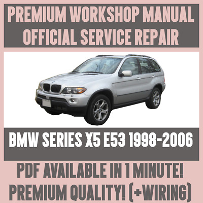 *workshop manual service & repair guide for bmw x5 e53 1998-2006 +wiring