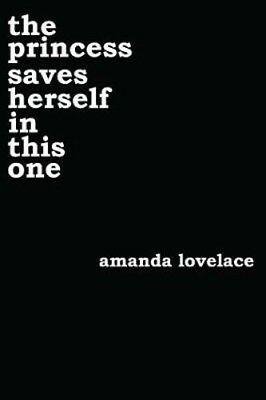 The princess saves herself in this one | Amanda Lovelace