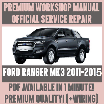 workshop manual service repair guide for ford ranger mk3 2011 2015 rh picclick it ford ranger 2011 service manual ford ranger 2011 workshop manual