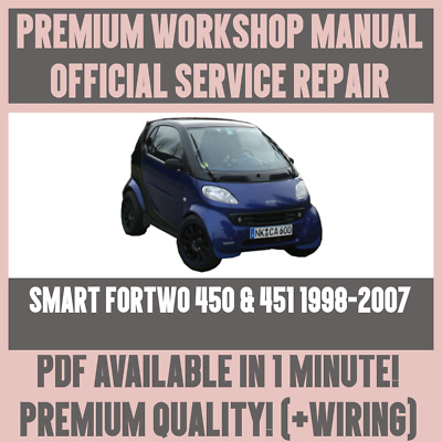 official workshop manual service repair for smart 450 451 fortwo rh picclick co uk smart fortwo 450 service manual download smart fortwo 450 service manual free download