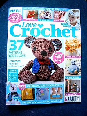 Love Crochet Magazine Issue 16 March  2015 (new) No gifts