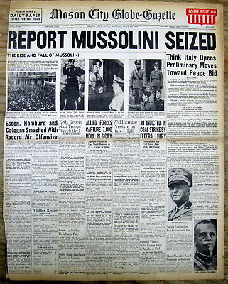 1943 WW II newspaper Italy dictator BENITO MUSSOLINI FORCED fm OFFICE & ARRESTED