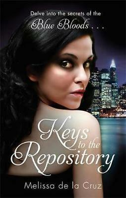 NEW Keys to the Repository : Blue Bloods By Melissa de la Cruz Paperback
