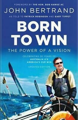 NEW Born to Win By John Bertrand Paperback Free Shipping