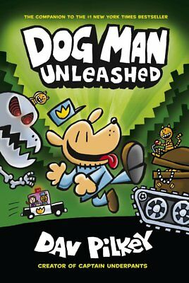 Dog Man Unleashed: From the Creator of Captain Underpants (Dog Man #2), New