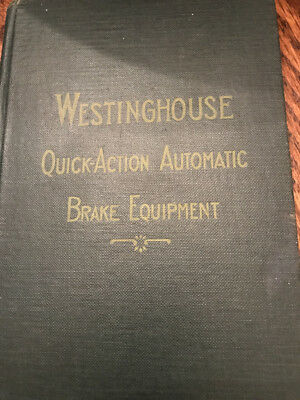 First Edition Westinghouse Quick-Action Automatic Brake Equipment 1911
