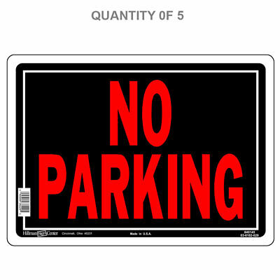 The Hillman Group 840145 10-Inch by 14-Inch Aluminum No Parking Sign (5-PACK)