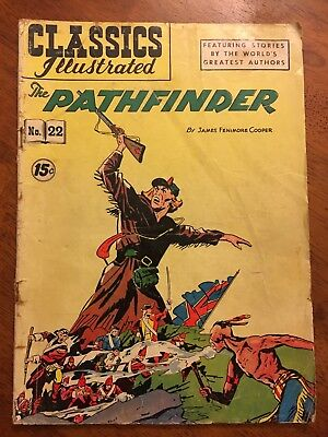 Classics Illustrated #22 - The Pathfinder- Copyright 1945 James Fenimore Cooper