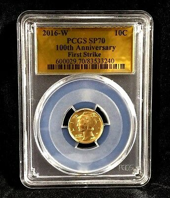 2016-W Gold Mercury Dime 100th Anniv 1/10 oz. PCGS SP 70 First Strike Gold Label