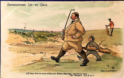 """Golf, Tuck Art, Shakespeare Up-To Date, No. 958, """"I'll bear him no more..."""""""