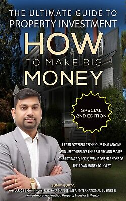 Sumit's The Ultimate Guide to Property Investment - Achieve financial freedom