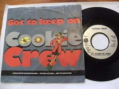 COOKIE CREW<GOT TO KEEP ON<PICK UP ON THIS 1989 45RPM 7ins RECORD JUKEBOX