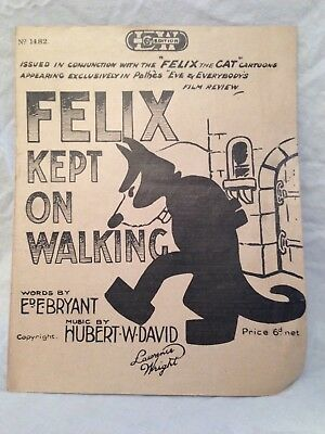 Ed E Bryant / Hubert W David - FELIX KEPT ON WALKING - 1st 1923, Sheet Music